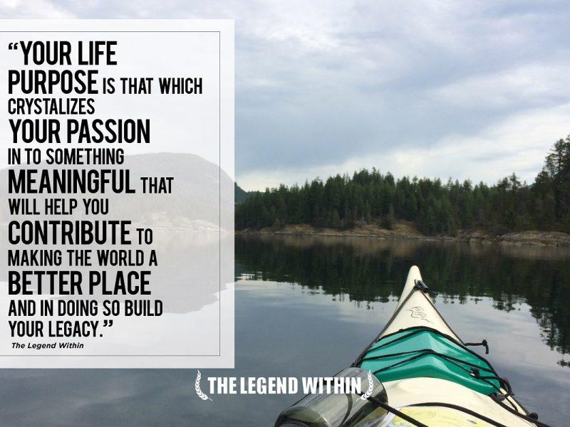 LegendQuote - Your Life Purpose