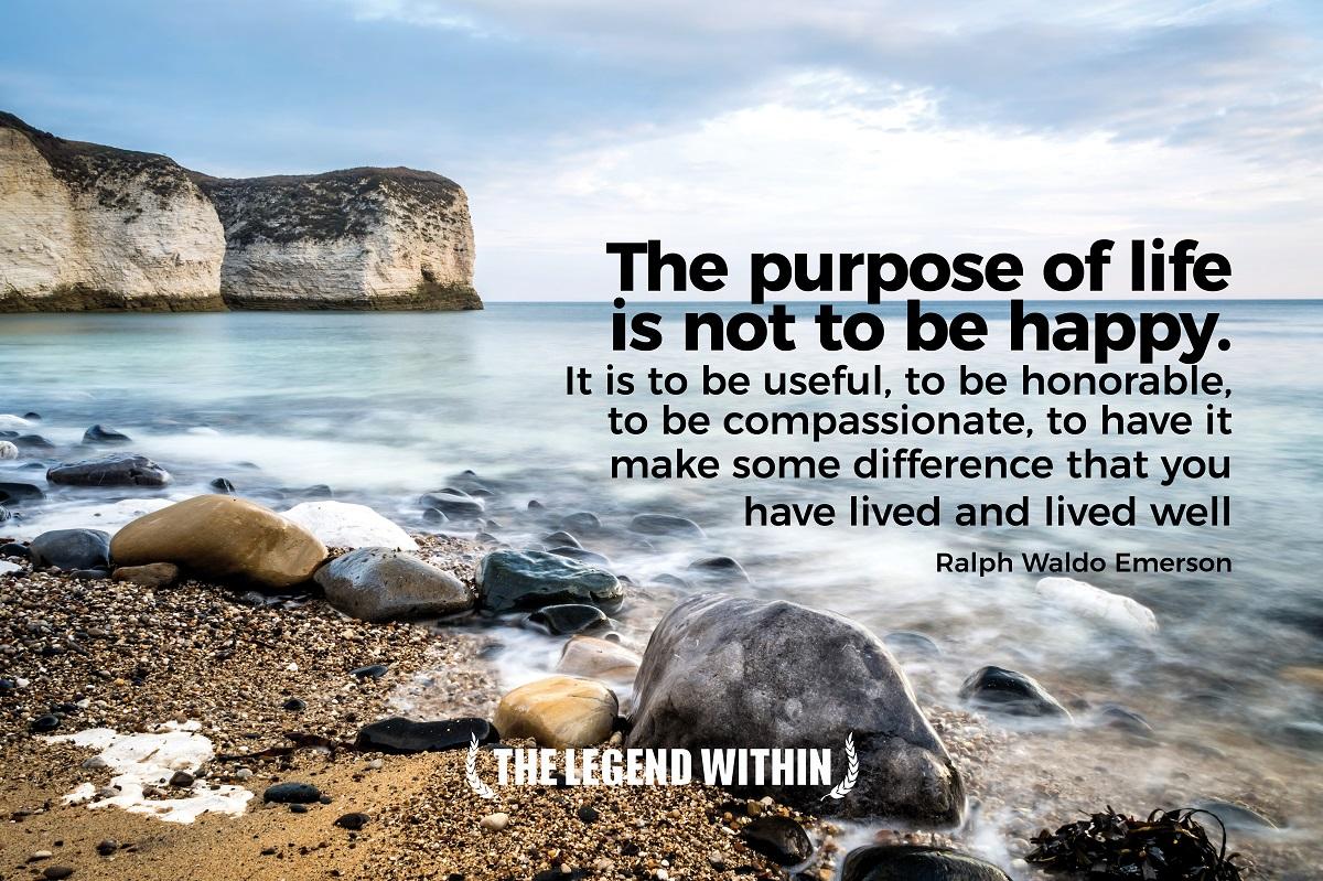 Ralph Waldo Emerson Quote - Purpose of Life